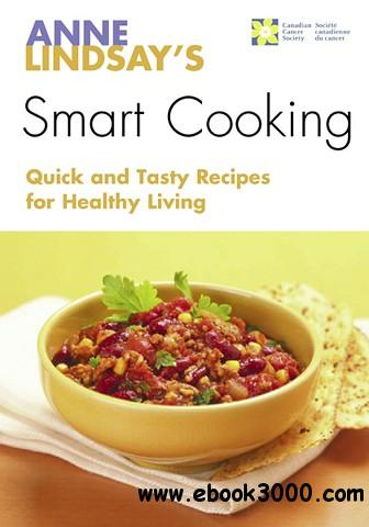Anne Lindsay's Smart Cooking free download