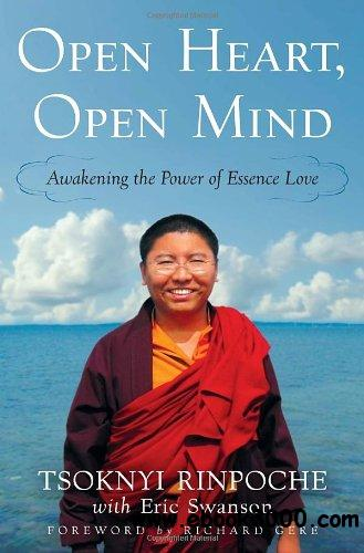 Open Heart, Open Mind: Awakening the Power of Essence Love free download