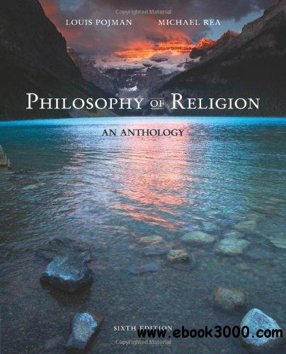 Philosophy of Religion: An Anthology, 6th edition free download
