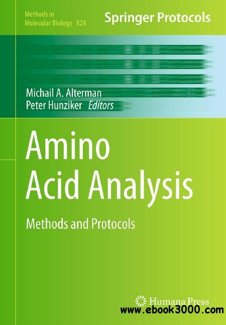 Amino Acid Analysis: Methods and Protocols free download
