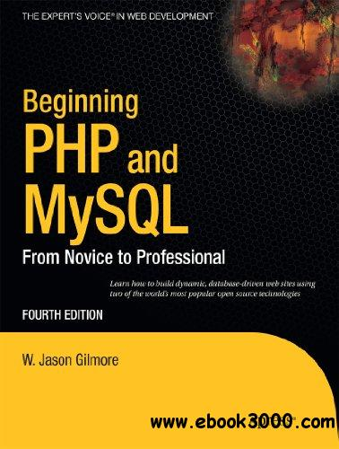 Beginning PHP and MySQL: From Novice to Professional-repost free download
