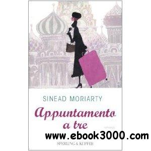 Sinead Moriarty - Appuntamento a tre free download