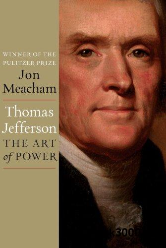 Thomas Jefferson: The Art of Power free download