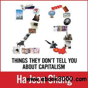 23 Things They Don't Tell You About Capitalism (Audiobook) free download