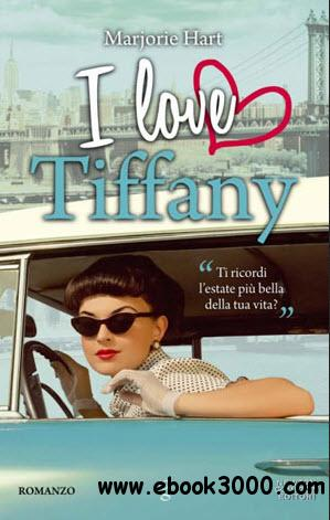 Marjorie Hart - I love Tiffany free download