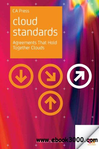 Cloud Standards: Agreements That Hold Together Clouds free download