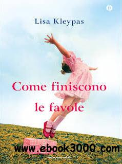 Lisa Kleypas - Come finiscono le favole free download