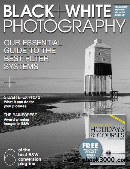 Black + White Photography Magazine February 2012 free download