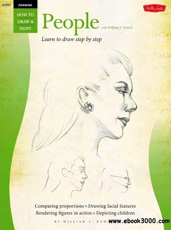 Drawing: People with William F. Powell (How to Draw & Paint/Art Instruction Program) free download