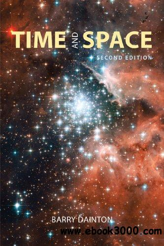 Time and Space, 2nd edition free download