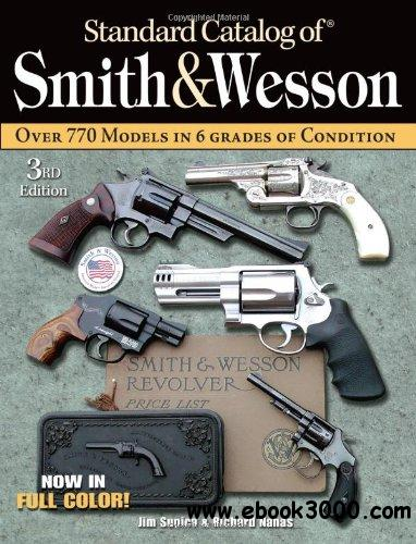 Standard Catalog of Smith & Wesson free download