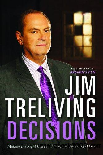 Decisions: Making the Right Decisions, Righting the Wrong Ones free download
