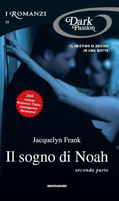 Jacquelyn Frank - Il sogno di Noah, seconda parte free download