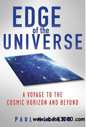 Edge of the Universe: A Voyage to the Cosmic Horizon and Beyond free download
