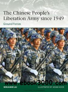The Chinese Peoples Liberation Army since 1949 (Osprey Elite 194) free download