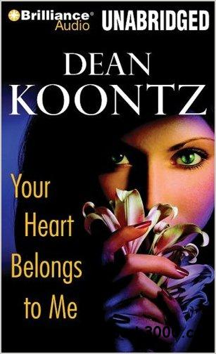 Your Heart Belongs to Me (Audiobook) free download