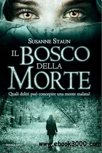 Susanne Staun Bosco Della Morte Free Ebooks Download