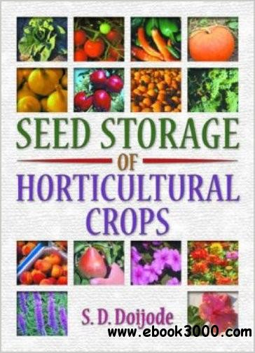 Seed Storage of Horticultural Crops free download