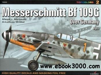 Messerschmitt Bf 109G over Germany (Part 1) (Topcolors 15002) free download