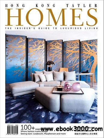 Hong Kong Tatler Homes Magazine Winter 2012 free download