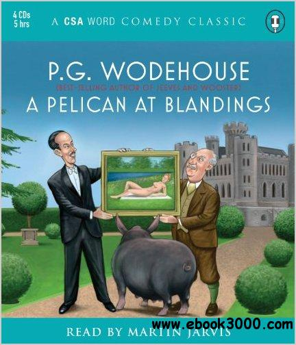 A Pelican at Blandings (Audiobook) free download