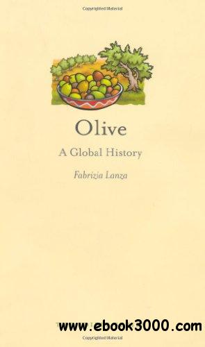 Olive: A Global History free download