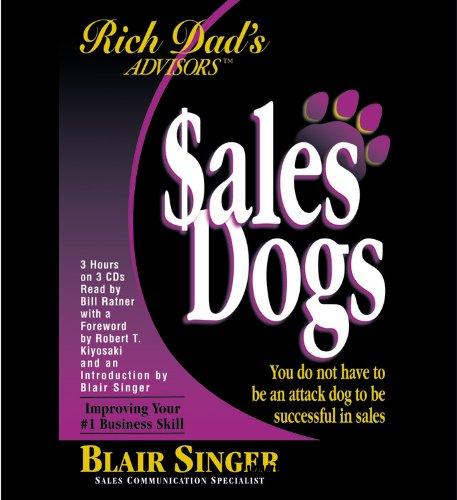 Rich Dad's Advisors: SalesDogs free download