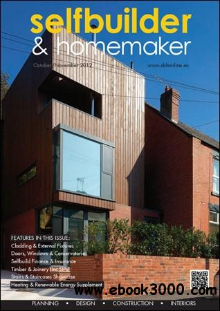 Selfbuilder & Homemaker - October / November 2012 free download