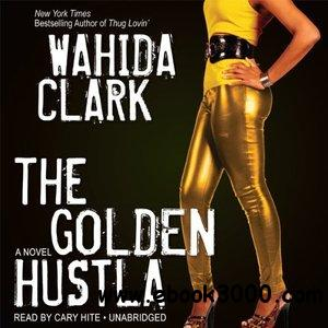 The Golden Hustla (Audiobook) free download