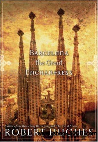 Barcelona: The Great Enchantress free download