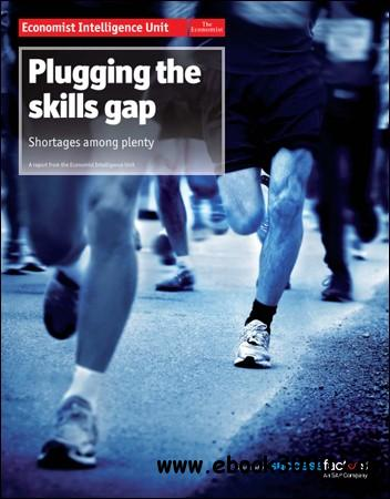 The Economist (Intelligence Unit) - Plugging The Skills Gap (2012) free download