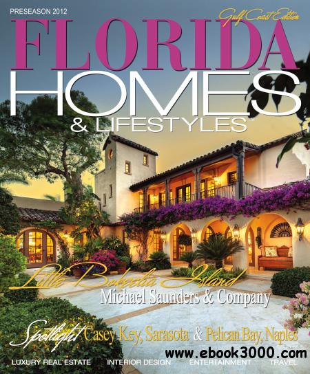 Florida Homes & Lifestyles - Preseason 2012 free download