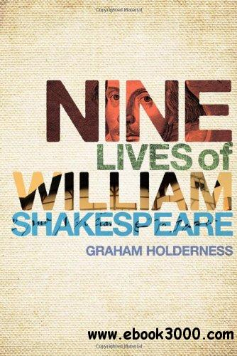 Nine Lives of William Shakespeare free download