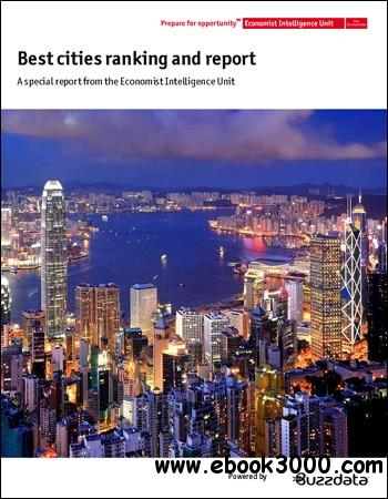 The Economist (Intelligence Unit) - Best Cities Ranking and Report (2012) free download