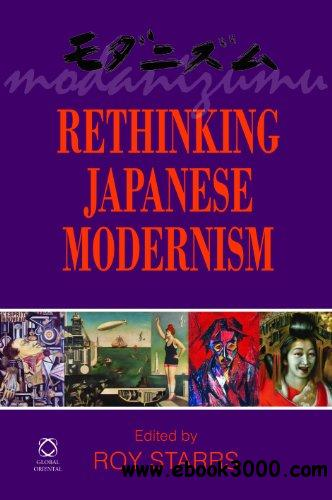 Rethinking Japanese Modernism free download