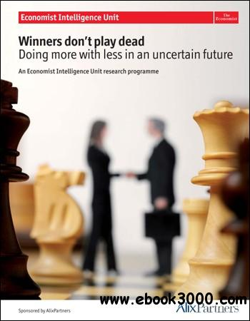 The Economist (Intelligence Unit) - Winners Don't Play Dead (2012) free download