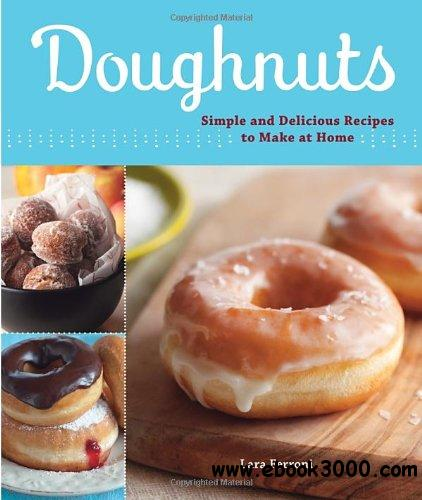 Doughnuts: Simple and Delicious Recipes to Make at Home free download