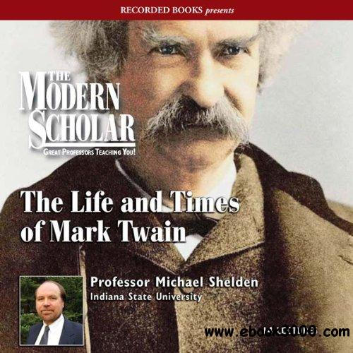 The Life and Times of Mark Twain free download