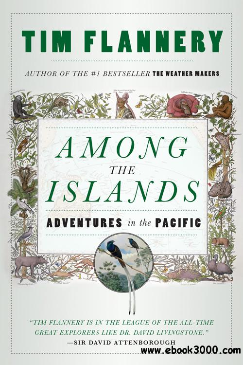 Among the Islands: Adventures in the Pacific free download