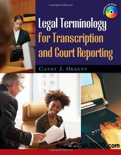 Legal Terminology for Transcription and Court Reporting free download