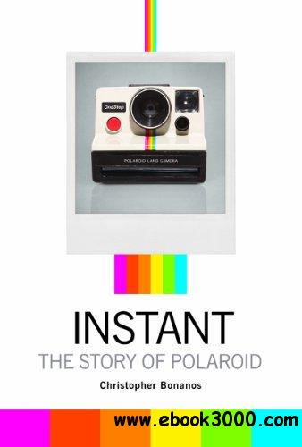 Instant: The Story of Polaroid free download