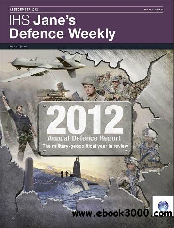Jane's Defence Weekly Magazine December 12, 2012 free download