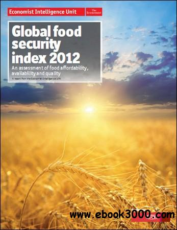 The Economist (Intelligence Unit) - Global Food Security Index 2012 free download
