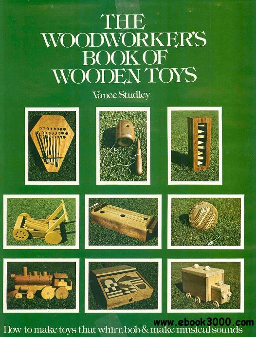 The Woodworker's Book of Wooden Toys free download