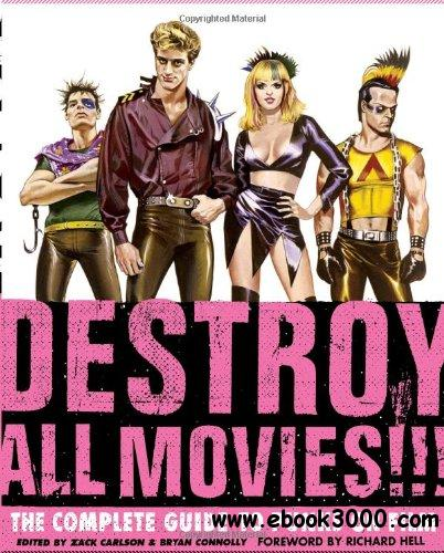 Destroy All Movies!!! The Complete Guide to Punks on Film free download