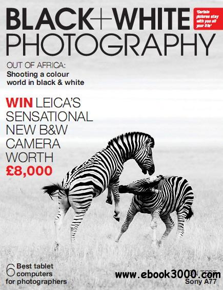Black + White Photography Magazine July 2012 free download