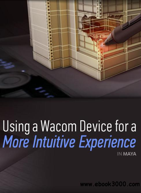 Digital Tutors - Maximizing Your Wacom Device for Maya free download
