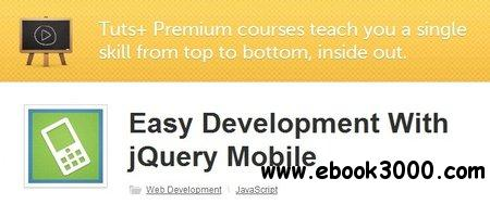 Easy Development With jQuery Mobile download dree