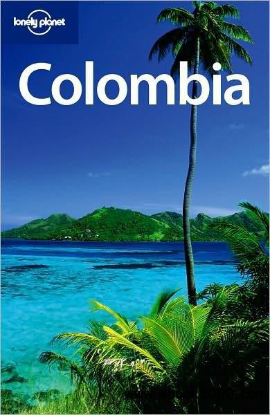 Lonely Planet Colombia, 5 edition free download