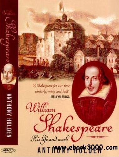 Shakespeare: His Life and Work (Audiobook) free download